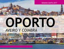 Oporto, Aveiro y Coimbra - Semana Santa - 12 al 16 de Abril - 269€