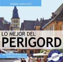 Lo Mejor del Perigord - Semana Santa - 13 al 17 Abril - 359€