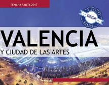 Valencia y Ciudad de las Artes - Semana Santa - 12 al 16 Abril - 299€